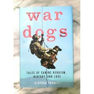 War Dogs by Rebecca Frankel